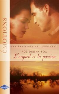 L'orgueil et la passion