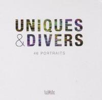 Uniques & divers: 46 portraits