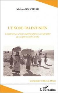 L'exode palestinien : Construction d'une représentation occidentale du conflit israélo-arabe
