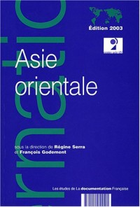Asie orientale, édition 2003