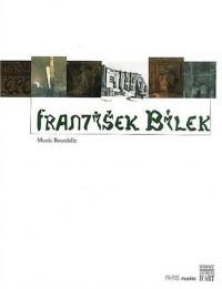 Frantisek Bilek (1872-1941). Musée Bourdelle, 7 novembre 2002 - 2 février 2003