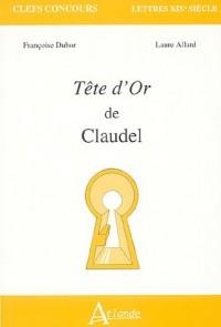 Tête d'or de Claudel