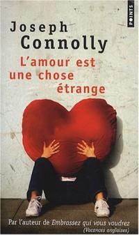 L'Amour est une chose étrange
