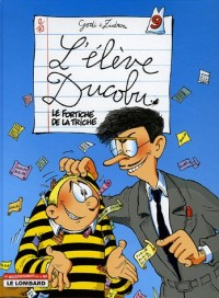 Elève Ducobu, tome 9 : Le Fortiche de la triche !