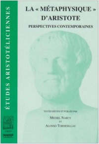 La  Metaphysique  d Aristote Perspectives Contemporaines