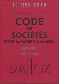 Code des sociétés et des marchés financiers 2010 : Commenté