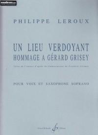 Un Lieu Verdoyant - Hommage a Gérard Grisey