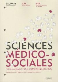 Sciences médico-sociales Seconde professionnelle CAP petit enfance et BEP CSS : Travaux dirigés, fiches méthodologiques