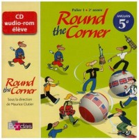 Round the corner 5e • CD audio-rom élève