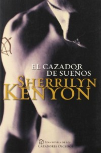 El cazador de suenos / The Dream Hunter