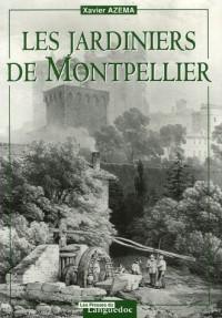Les jardiniers de Montpellier : De la fin du Moyen Age au milieu du XXe siècle