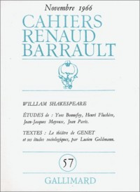 Cahiers Renaud-Barrault, numéro 57 : Williams Shakespeare