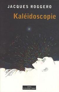 KALEIDOSCOPIES