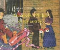 Annabelle, Philos, et les Autres