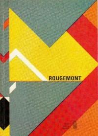 Rougemont - Espaces publics et arts décoratifs : 1965-1990