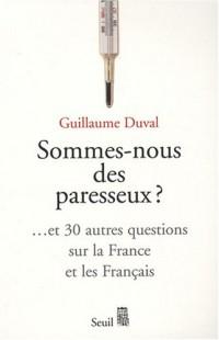 Les français sont-ils paresseux ?
