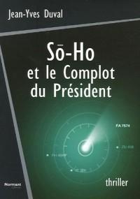 So-ho et le Complot du Président