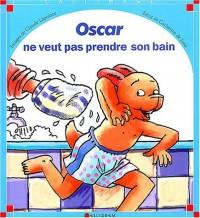 Oscar ne veut pas prendre son bain