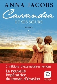 Cassandra et ses soeurs, Tome 2