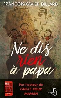 Ne dis rien à papa  width=