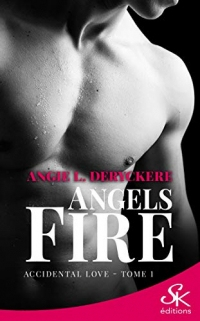 Accidental love: Angels fire, T1