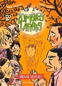 Zombies zarbis (Tome 2) - Rien ne va plus !  width=