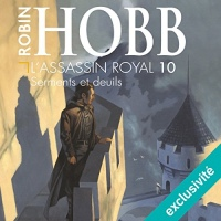 Serments et deuils: L'assassin royal 10