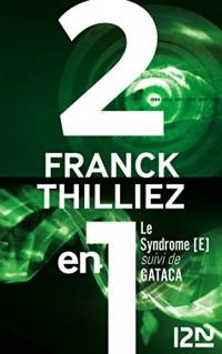 Le syndrome E suivi de GATACA