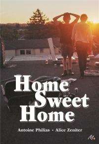 Home Sweet Home  width=