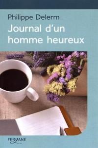 Journal d'un homme heureux  width=
