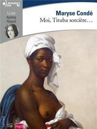 Moi, Tituba sorcière...: Noire de Salem  width=