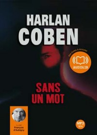 Sans un mot - Audio livre 1Cd MP3 - 664 Mo