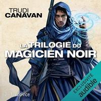 La novice: Trilogie du magicien noir 2
