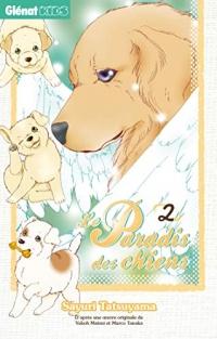 Le Paradis des chiens - Tome 02