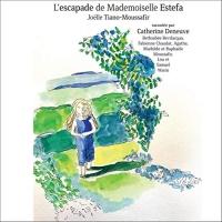 L'escapade de Mademoiselle Estefa  width=