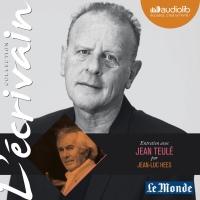 Entretien avec Jean Teulé (Collection L'écrivain)