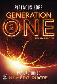 Generation One - (Tome 2) - Les Six Fugitifs