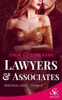 Hostage love: Lawyers et Associates, T3