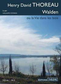 Walden ou La vie dans les bois  width=