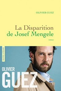La disparition de Josef Mengele (Littérature Française)  width=