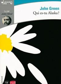 Qui es-tu Alaska?  width=