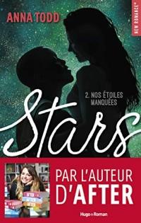 Stars Nos étoiles manquées - tome 2  width=
