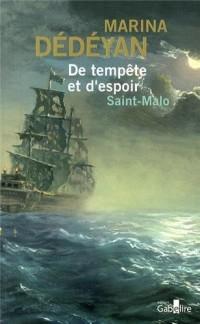 De tempête et d'espoir : Saint-Malo