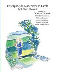 L'Escapade de Mademoiselle Estefa