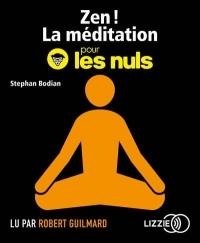 Zen ! La méditation pour les Nuls  width=
