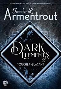 Dark Elements (tome 2)  width=