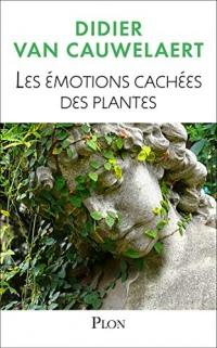 Les émotions cachées des plantes  width=