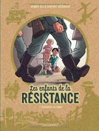 Les Enfants de la Résistance - Tome 1 - Premières actions  width=