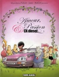 Amour, passion et CX Diesel (Saison 1)