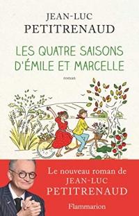 Les quatre saisons d'Émile et Marcelle  width=